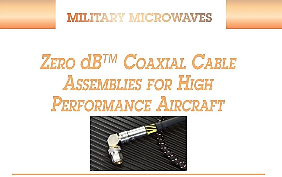 Zero db Coaxial Cable Assemblies For High Performance Aircraft